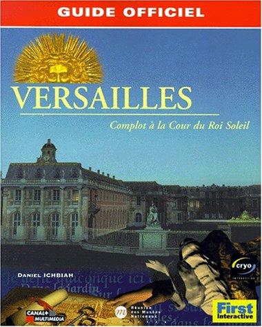 9782844270856: Versailles, complot à la Cour du Roi Soleil, le guide de jeu