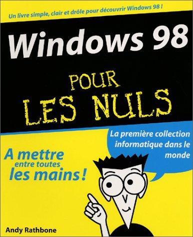 9782844272348: Windows 98 pour les nuls