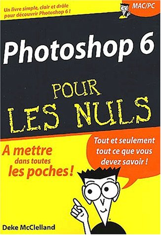 9782844272546: Photoshop 6 pour les nuls