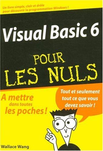 9782844272560: Visual Basic 6 pour les nuls