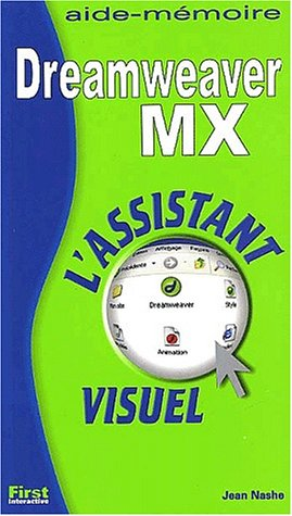 Assistant visuel dreamweaver mx (French Edition): Nashe, Jean