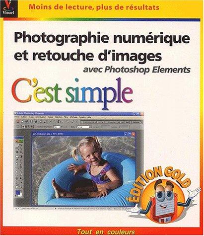 Photographie num?rique et retouche d'images avec Photoshop: Williams, Jade L,