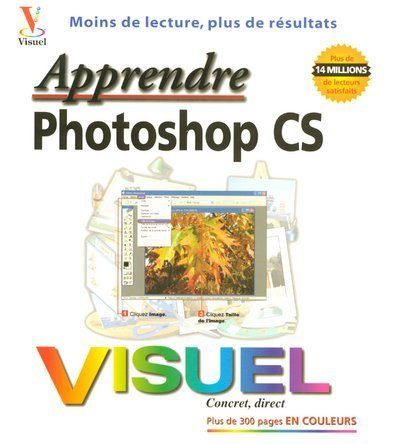 9782844275653: Apprendre Photoshop CS (French Edition)