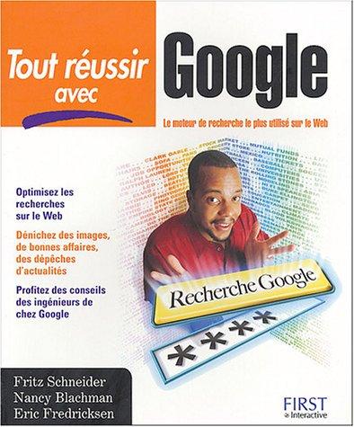 9782844275738: Tout r�ussir avec Google