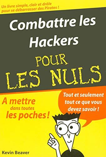 9782844276605: Combattre les Hackers Poche Pour les Nuls