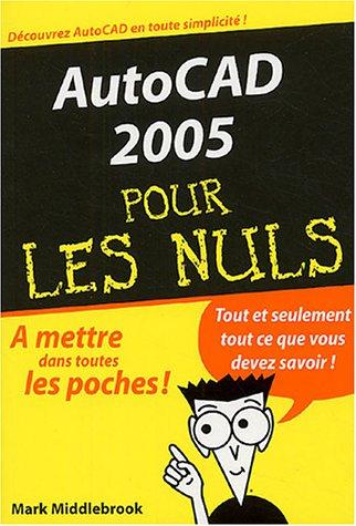 9782844276896: AutoCAD 2005 pour les Nuls