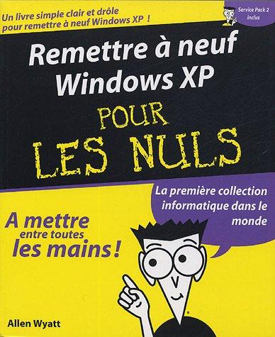 9782844277213: Remettre à neuf Windows XP