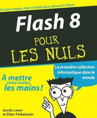 9782844278210: Flash 8 pour les Nuls