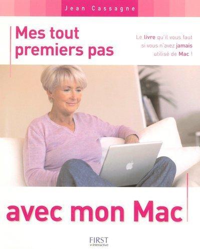 9782844278272: Mes tout premiers pas avec mon Mac