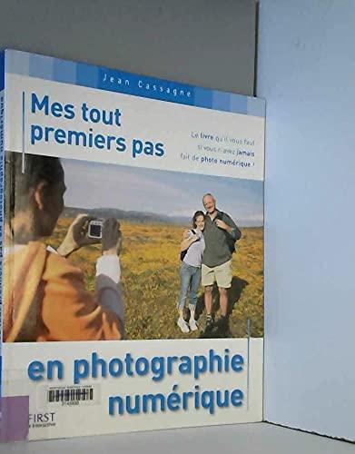 9782844278463: Mes tout premiers pas en photographie numérique