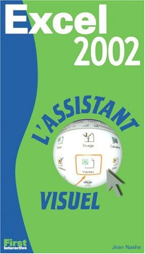 L'Assistant visuel Excel 2002 (French Edition): Nashe, J.