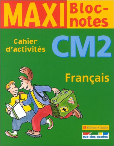 9782844311009: Maxi Bloc-notes : Français, CM2 (Cahier d'activités)