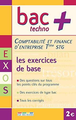 9782844314475: Comptabilité et finance d'entreprise Tle STG : Les exercices de base
