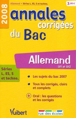 9782844314918: Allemand séries L, ES, S et techno : Annales corrigées du Bac