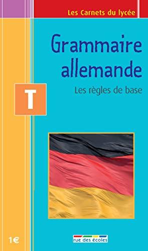 9782844316141: carnet grammaire allemande terminale : les repères essentiels