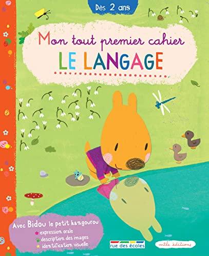LANGAGE -LE -MON TOUT PREMIER CAHIER: LEON M LAMIOT A