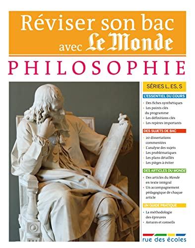9782844319210: R�viser son Bac avec Le Monde : Philosophie Terminale, s�ries L, ES, S