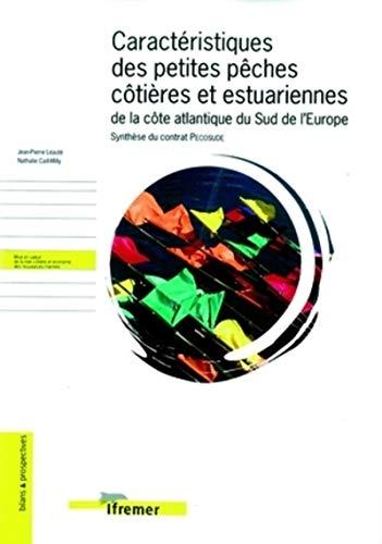 Caractéristiques des petites pêches côtières et estuariennes: Jean-Pierre Léauté; Nathalie