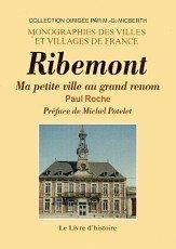 9782844351432: Ribemont, Ma Petite Ville au Grand Renom