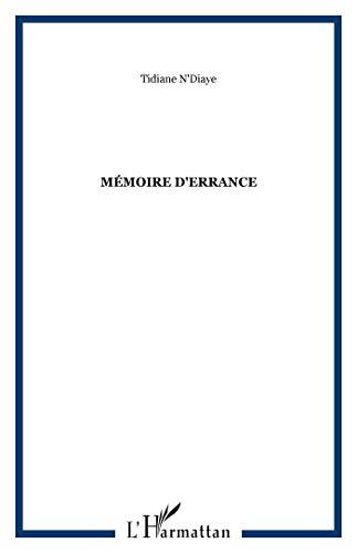 Mémoire d'errance: N'Diaye, Tidiane