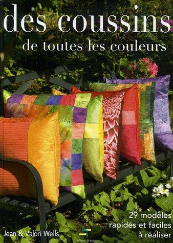 9782844398697: des coussins de toutes les couleurs