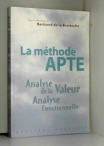 9782844400192: La Méthode APTE : analyse de la valeur, analyse fontionnelle