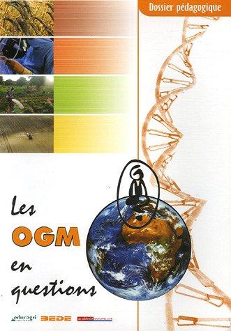 9782844444073: Les OGM en question : Dossier p�dagogique