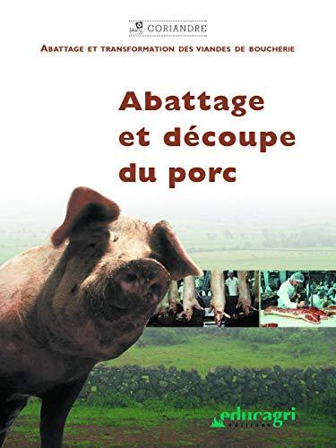 9782844444165: Abattage et découpe du porc