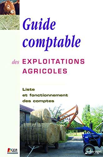 9782844445346: guide comptable des exploitations agricoles (édition 2007)
