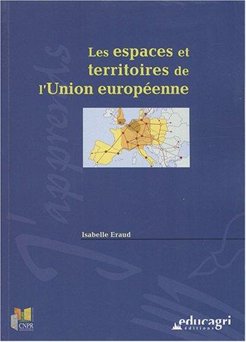 9782844445544: Les espaces et territoires de l'Union Européenne