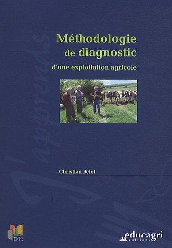 9782844447173: M�thodologie de diagnostic d'une exploitation agricole