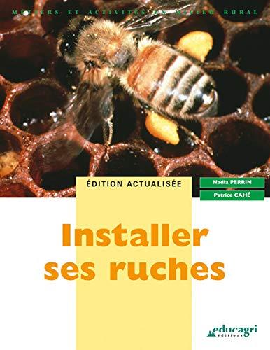 Installer ses ruches: Perrin Nadia