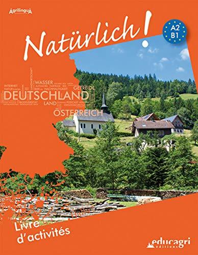 9782844448156: Nat�rlich ! : Livre d'activit�s