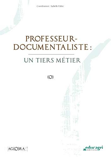 9782844448408: Professeur-documentaliste : un tiers métier