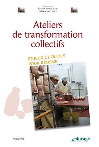 9782844449801: Ateliers de transformation collectifs : Enjeux et outils pour r�ussir