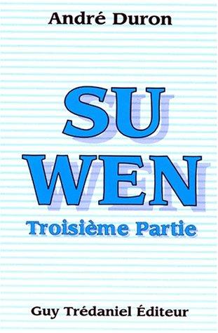 9782844450074: SU WEN. Tome 3 (Articles Sans C)