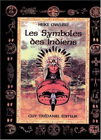 9782844450227: Les Symboles des Indiens d'Amérique du Nord
