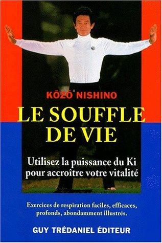9782844450272: Le Souffle de vie