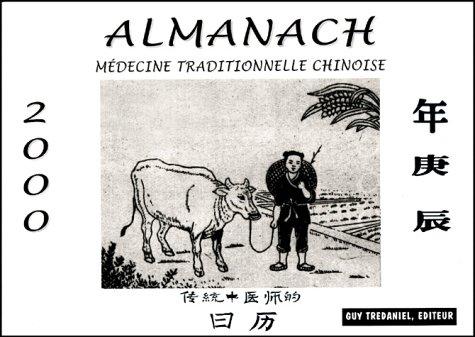9782844450470: ALMANACH DU PRATICIEN DE MEDECINE TRADITIONNELLE CHINOISE. Edition 2000