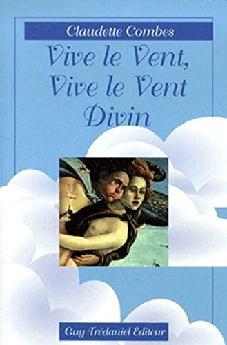 vive le vent, vive le vent divin (2844450512) by Combes Claudette
