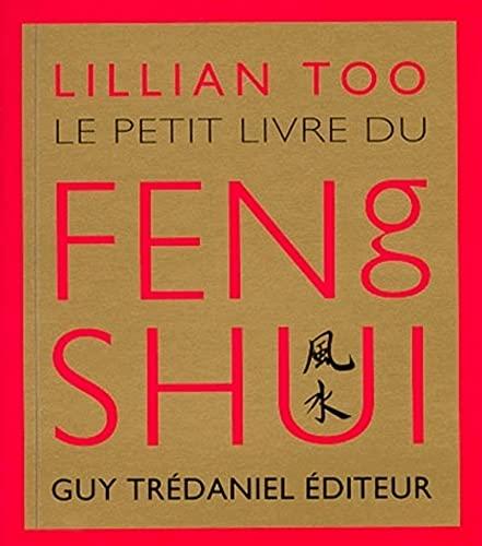 9782844450630: Le Petit Livre du Feng shui