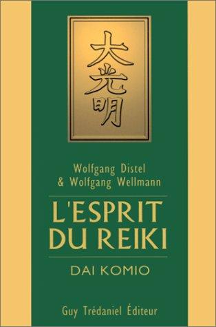 9782844450951: L'esprit du reiki