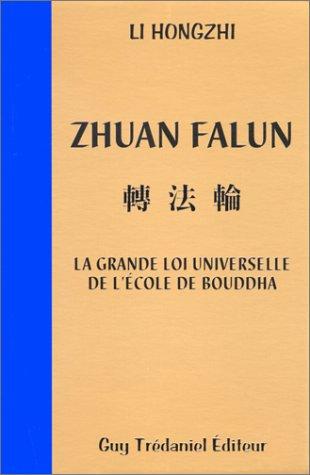 Zhuan Falun : La grande loi universelle: Hongzhi, Li