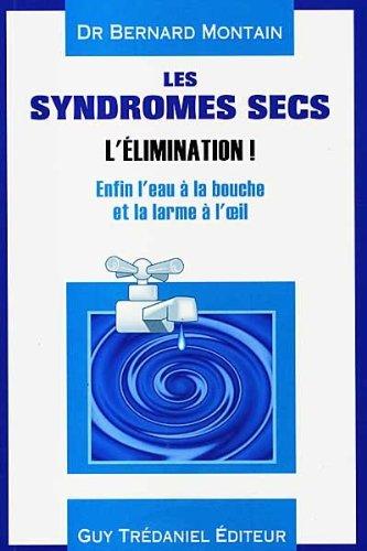 SYNDROMES SECS -LES- L ELIMINATION: MONTAIN BERNARD
