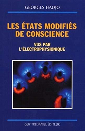 ETATS MODIFIES DE CONSCIENCE -LES-: HADJO GEORGES