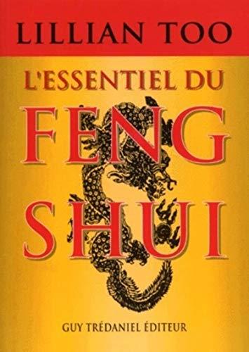 L'essentiel du feng shui: Relations, santé, prospérité (2844452035) by Bernard Dubant; Lillian Too