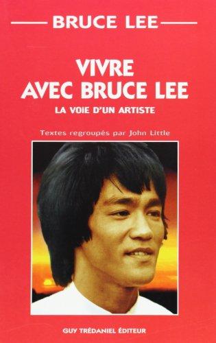 Vivre avec Bruce Lee (9782844452238) by Bruce Lee