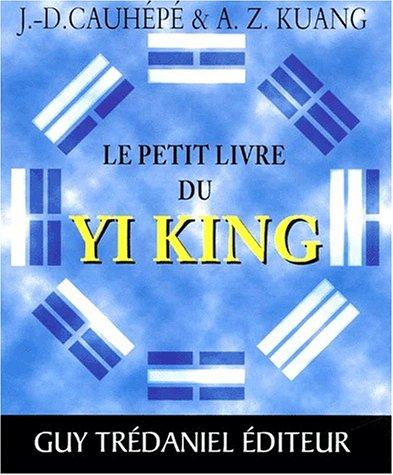 9782844452580: Le petit livre du yi king