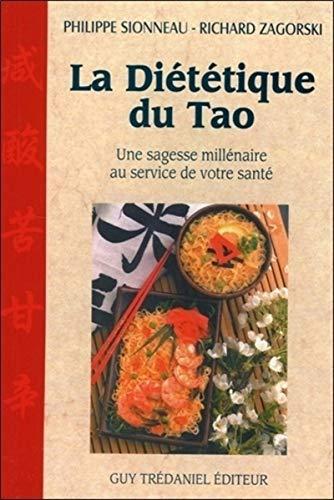 9782844452641: La diététique du tao. Une sagesse millénaire au service de votre santé