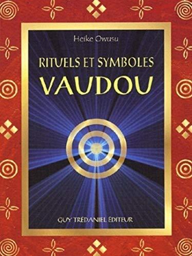 9782844452665: Rituels et symboles vaudou